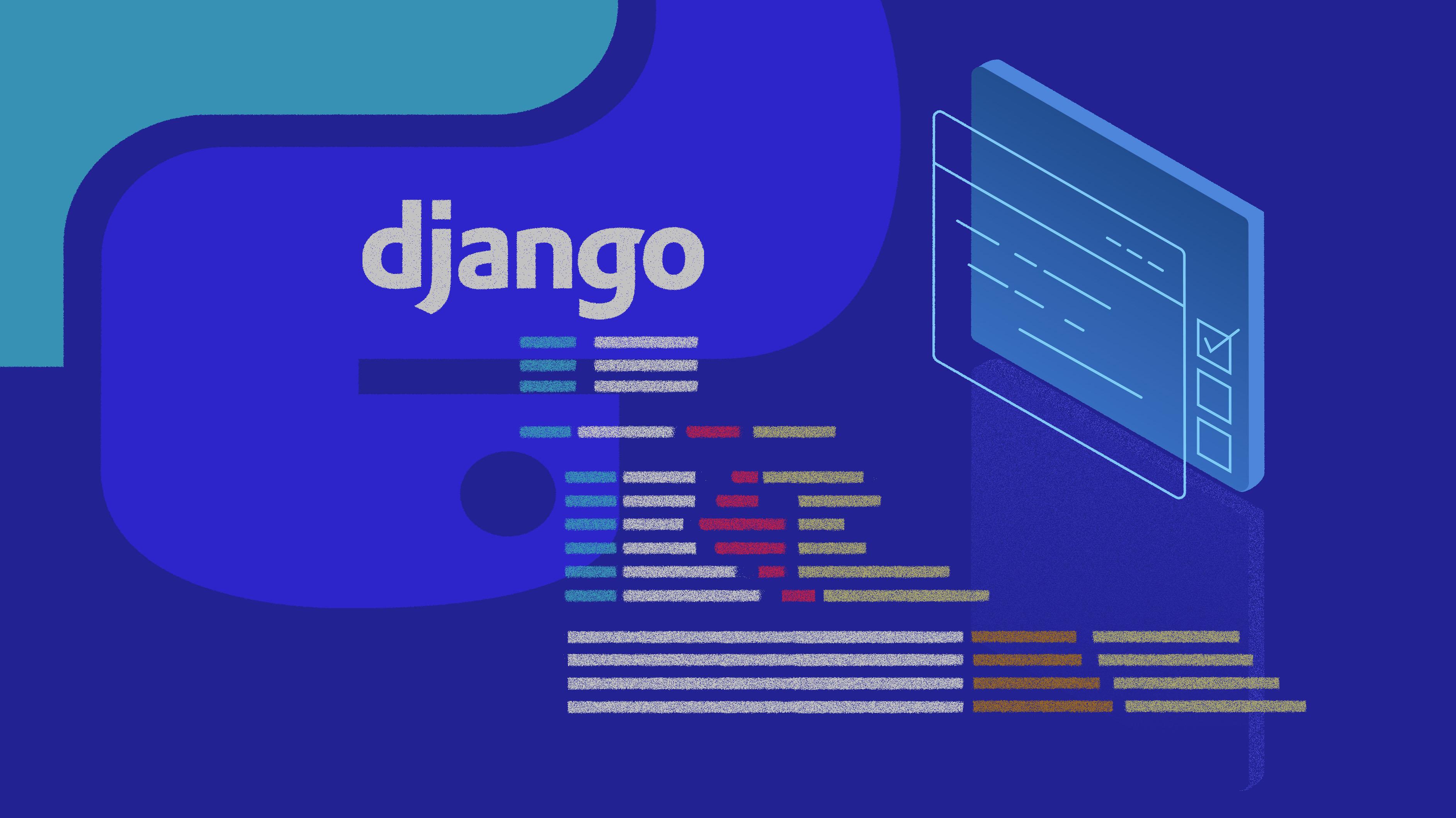 برنامهی Django چیست و چگونه با سکو اجرا میشود؟